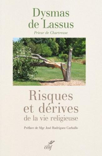 Risques et dérives de la vie religieuse