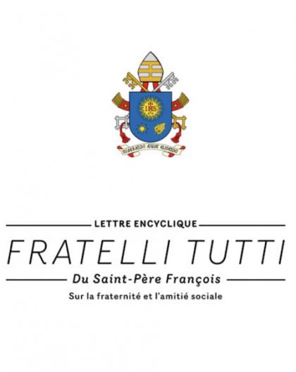 """Nouvelle encyclique """"Fratelli Tutti"""" du Pape François"""